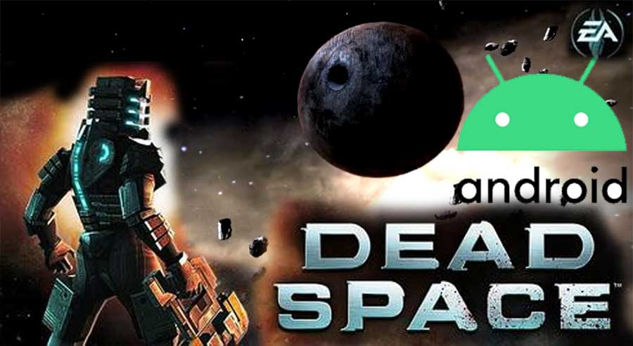 Dead Space APK for Android